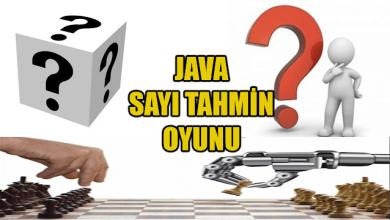 Photo of Java İle Sayı Tahmin Oyunu