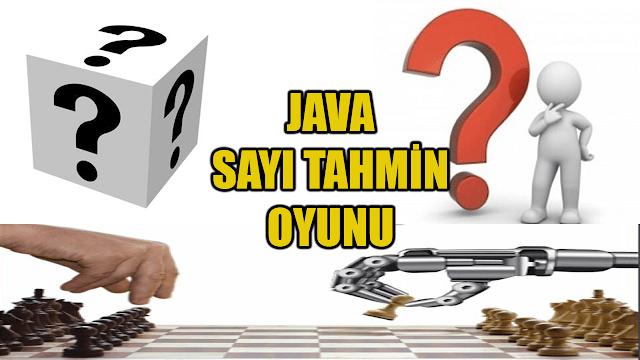 Java İle Sayı Tahmin Oyunu