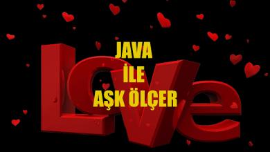 Photo of Java ile Aşk Ölçer Yapımı
