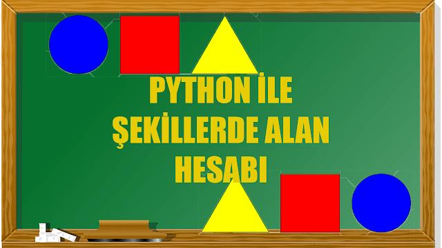 Python İle Şekillerde Alan Hesabı