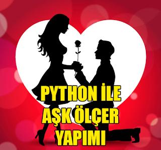 Python İle Aşk Ölçer Yapımı