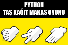 Photo of Python Dilinde Taş Kağıt Makas Oyunu