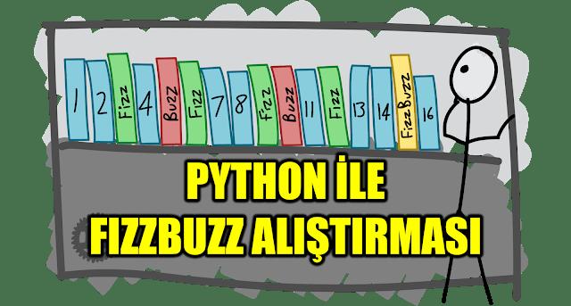 Python ile FizzBuzz
