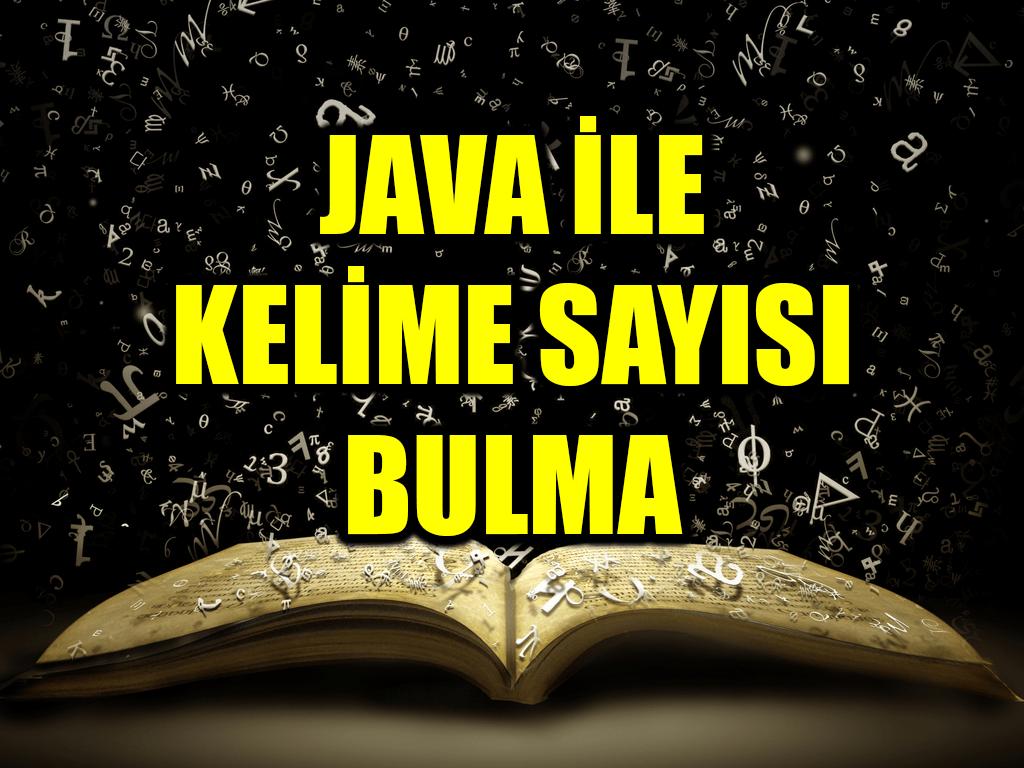 Photo of Java ile Metindeki Kelime Sayısını Hesaplama
