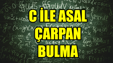 Photo of C Programlama Dilinde Asal Çarpan Bulma