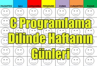 C Programlama Dilinde Haftanın Günleri