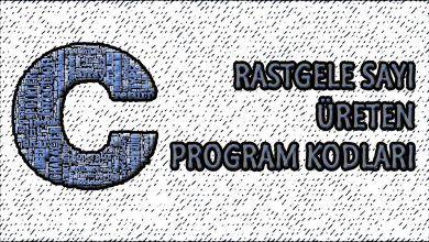 Photo of C Programlama Dilinde Rastgele Sayı Üretme