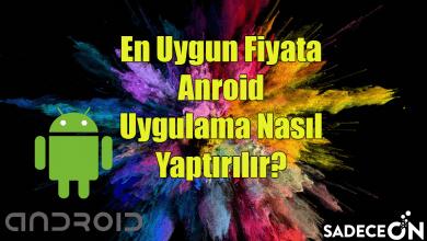 Photo of En Uygun Fiyata Anroid Uygulama Yaptırma