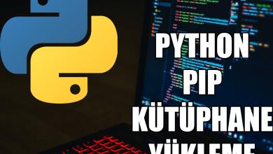 Photo of Python Pip ile Kütüphane Nasıl Kurulur?