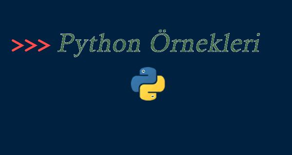 Python örnekleri