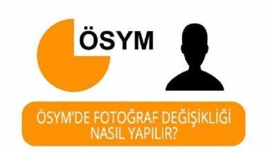 Photo of ÖSYM Fotoğraf Değiştirme Nasıl Yapılır?