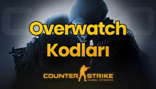 csgo overwatch kodları